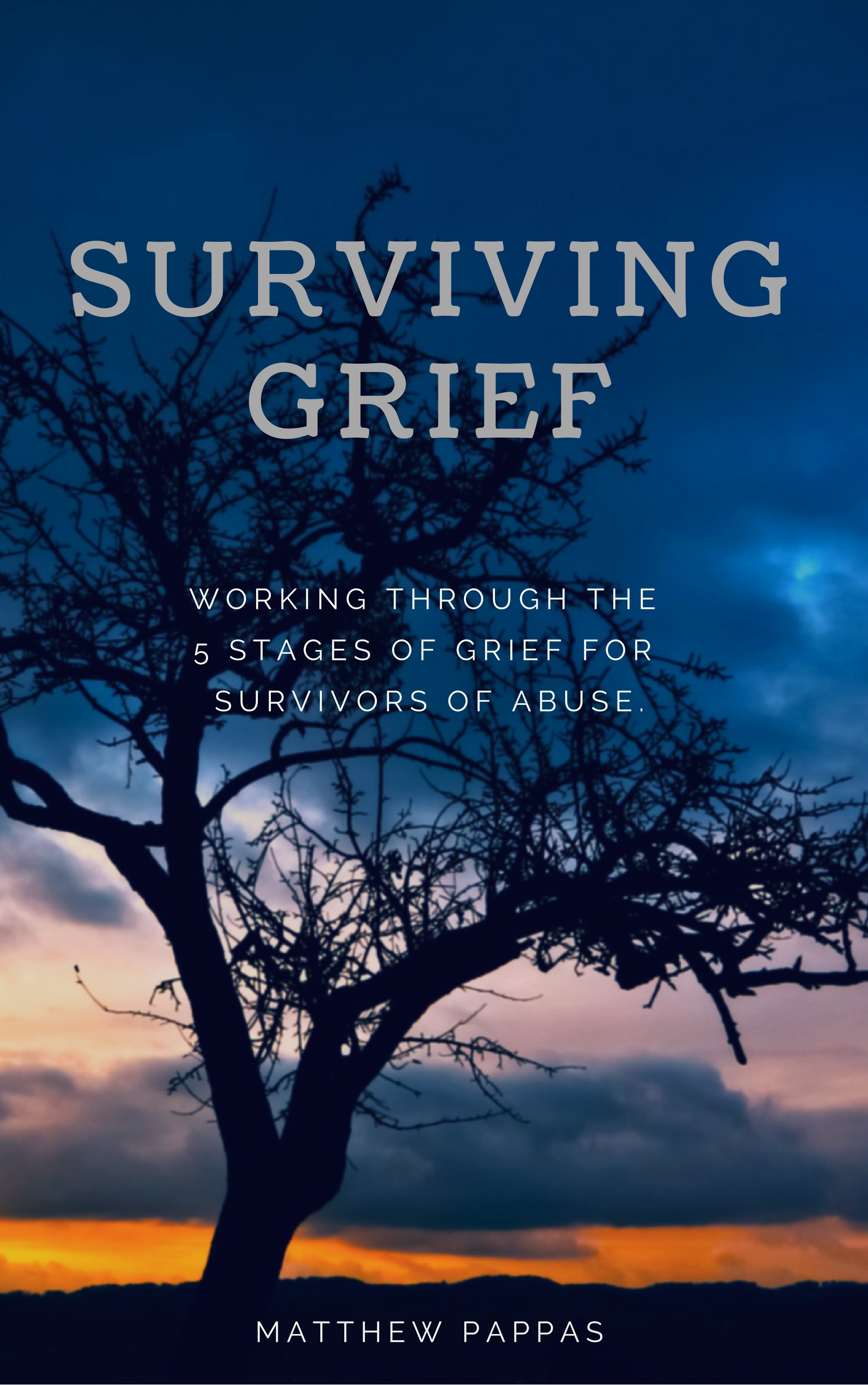Surviving Grief - The 5 Stages of Grief for Abuse Survivors - eBook